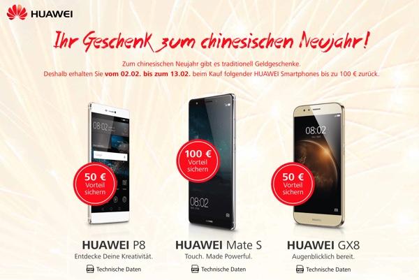 HUAWEI Cashback Aktion 100 Euro zurück Smartphone Mate S P8