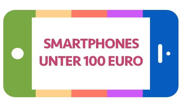 Gute und g nstige smartphones bis 100 euro for Couchtisch bis 100 euro