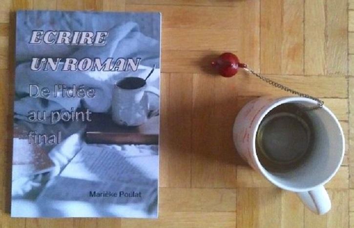 Ecrire un roman, De l'idée au point final de Marieke Poulat