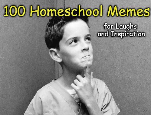 100 Homeschool Memes