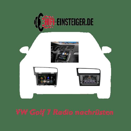 VW Golf 7 Radio nachrüsten