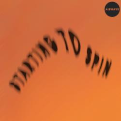 Airway - Starting To Spin