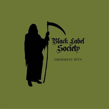 Zakk Wylde Black Label Society - Grimmest Hits