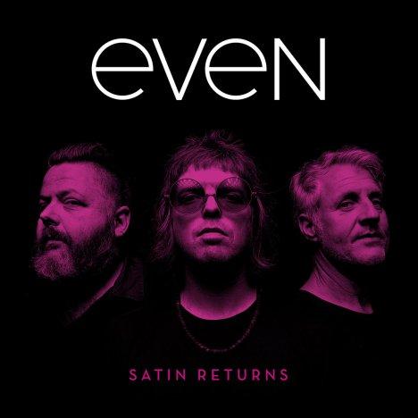 Even - Satin Returns