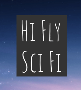 Hi Fly Sci Fi - Science Fiction Novel