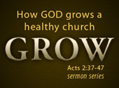 How God Grows a Healthy Church