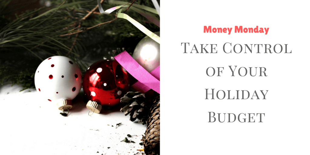 Take Control of Your Holiday Budget