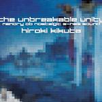 Hiroki Kikuta - The Unbreakable Unity