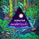 JAMATAR - Midorisuki
