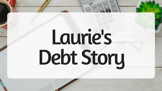 Laurie's Debt Story
