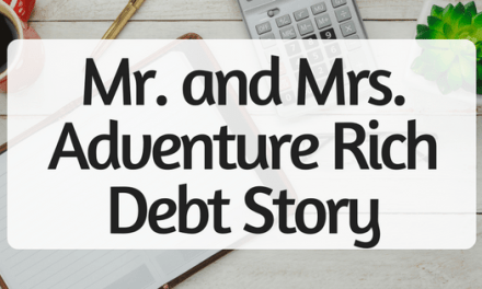 Mr. and Mrs. Adventure Rich Debt Story