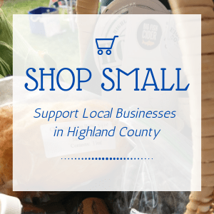 Shop Small, Support local businesses in Highland County