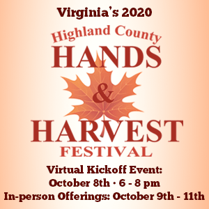 Highland County, Virginia, Hands & Harvest Festival, Highland County Chamber of Commerce, festival, event, fall, autumn, vendors, arts and crafts, entertainment, farm tours, Highland Farmers Market