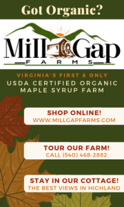 Mill Gap Farms, Highland County, Virginia, maple, syrup, products, camp, farm, sugar, shop, online, tour, lodging, cabin, vacation, house, cottage, rental, trip, Christmas, present, gift, gifts