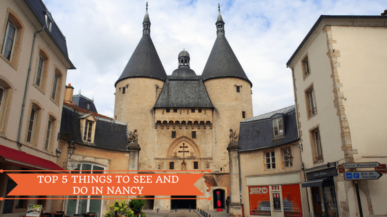 Top 5 Things to Do in Nancy