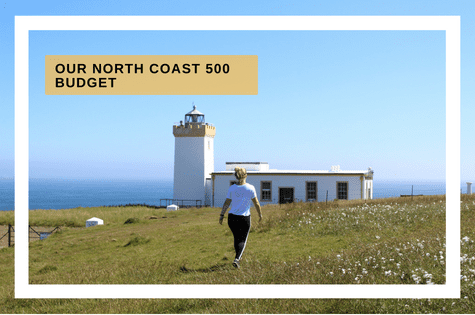 North Coast 500 budget