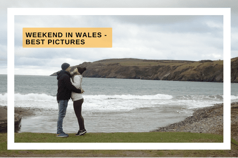 Weekend in Wales