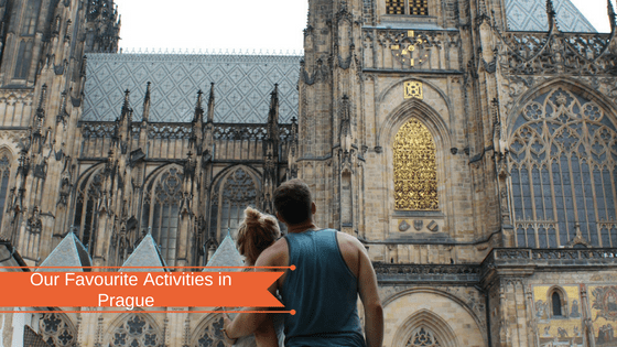 Our Favourite Activities in Prague