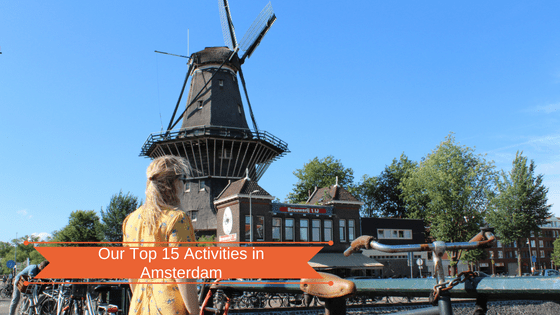 Our Top 15 Activities in Amsterdam