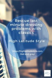 Rescue Last Minute Dressing Problems with Classics