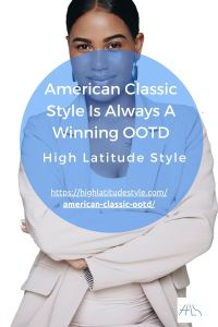 Read more about the article American Classic Style Is Always A Winning OOTD