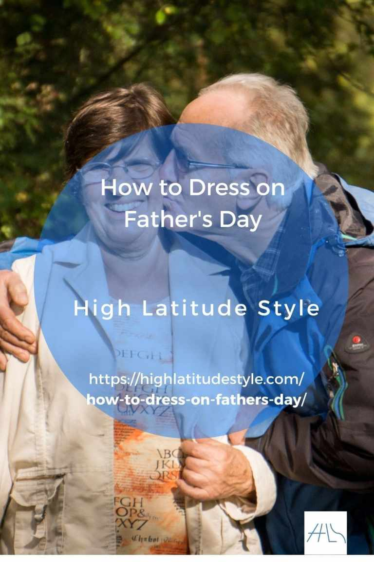 How to Dress on Father's Day