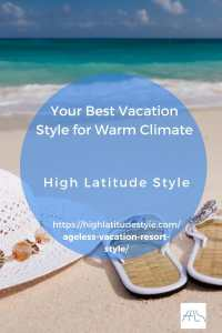 Read more about the article Your Best Vacation Style in Warm Climate