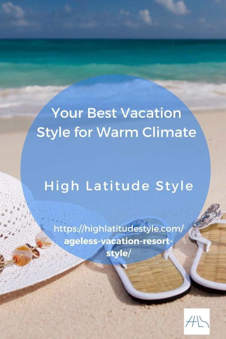 Your Best Vacation Style for Warm Climate