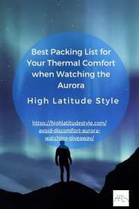 Read more about the article Best Packing List for Your Thermal Comfort when Watching the Aurora