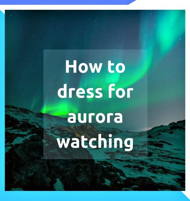 #FocusAlaska How to dress for aurora watching