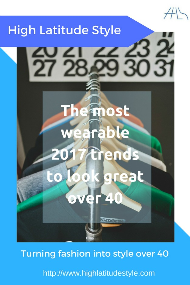The most wearable 2017 trends to look great over 40