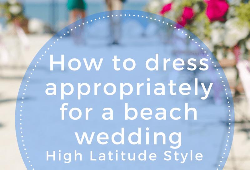 #beachwedding how to dress as a guest for a beach wedding post banner