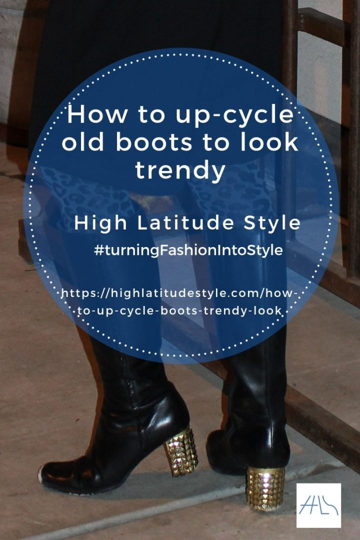 #DIY #shoelove how to up-cycle boots to look trendy post banner