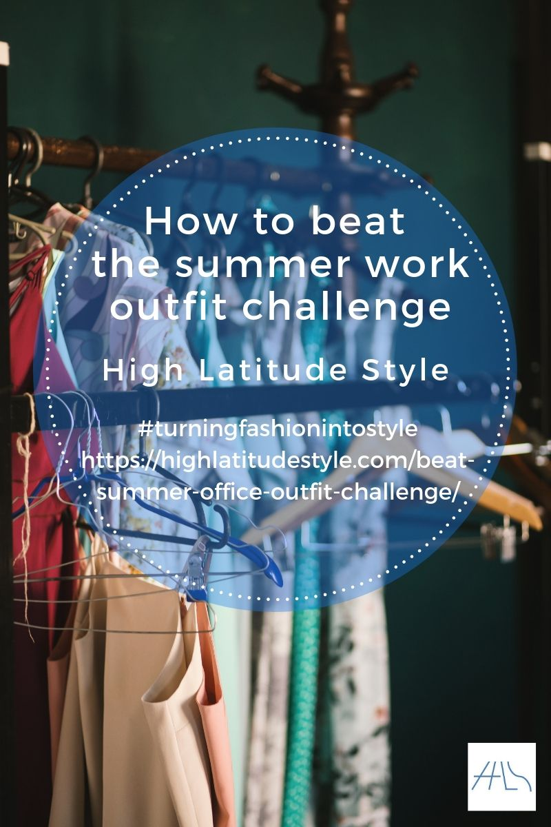 You are currently viewing How to beat the summer office outfit challenge
