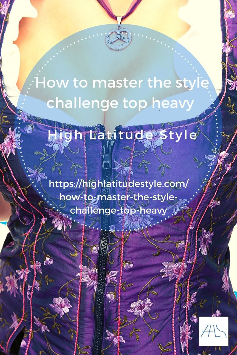 How to master the style challenge top heavy