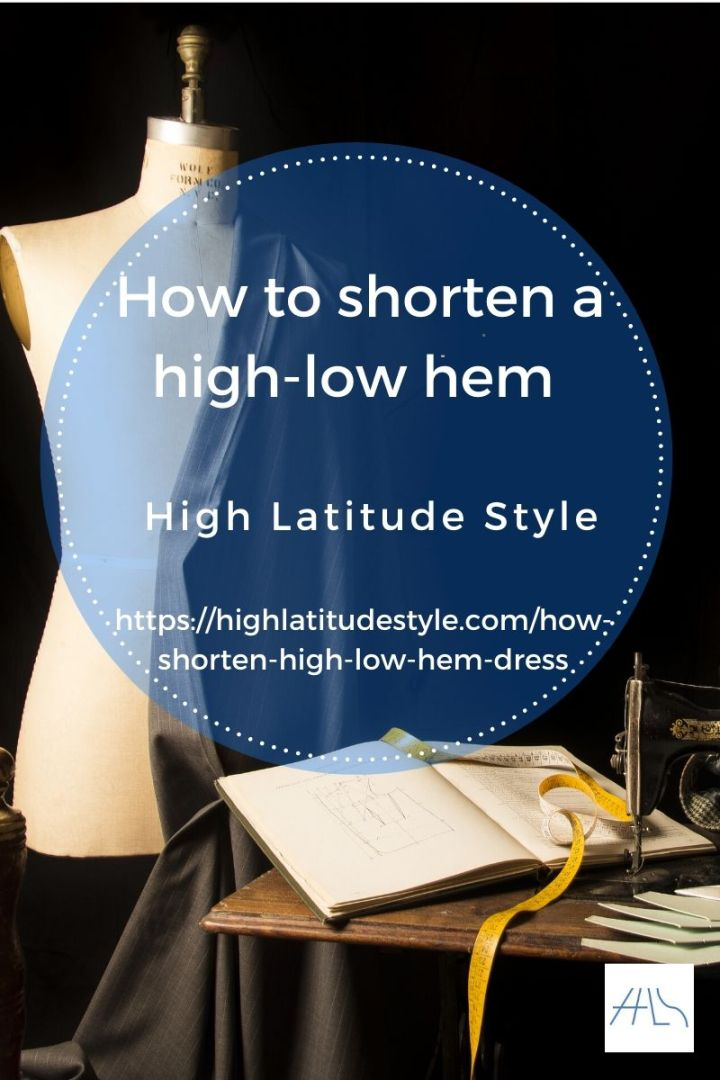 post banner how to shorten a high-low hem tutorial showing tailoring material