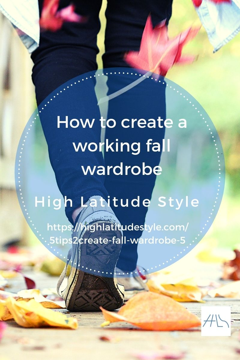 Five steps with tips to create a working fall wardrobe