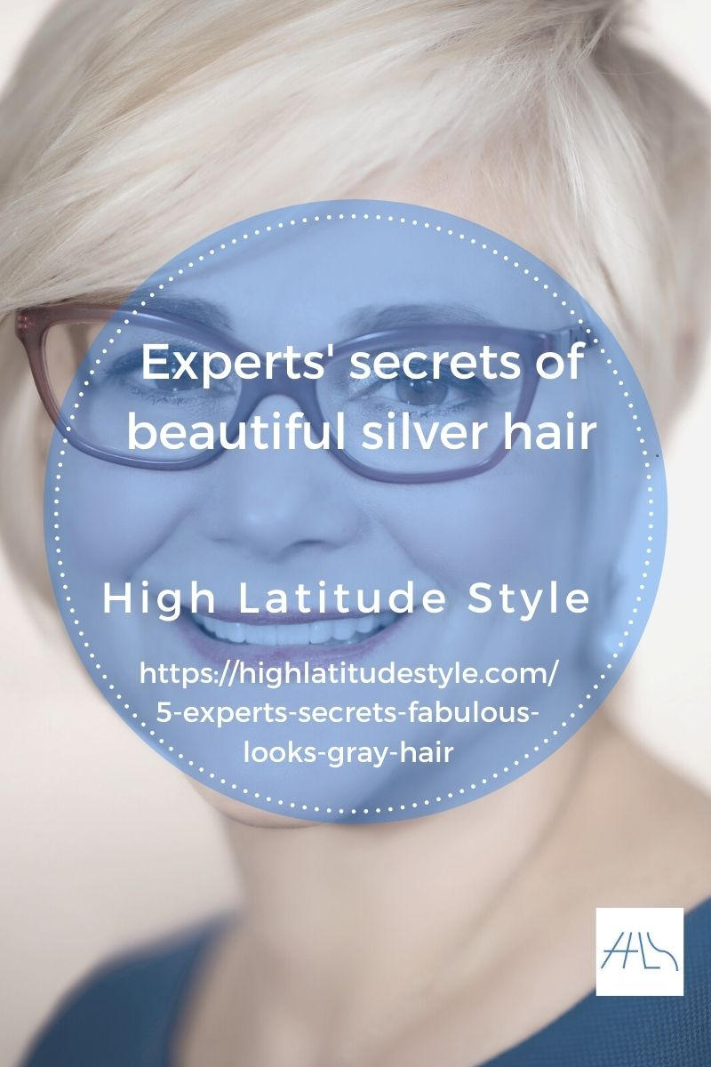 4 experts' secrets to look fabulous with gray hair