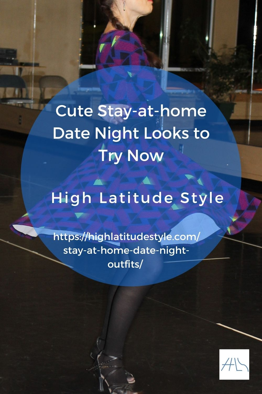 post banner for staying at home date nite looks showing a woman twirlling in a fit-and-flare dress