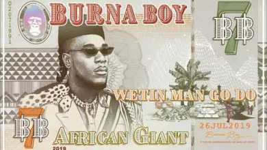"Photo of Burna Boy – ""Wetin Man Go Do"""