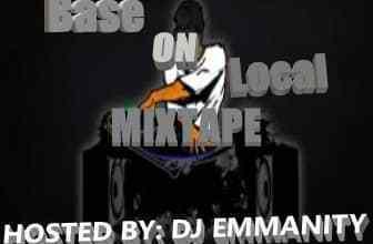 Photo of DJ Emmantiy – Base On Local Mixtape (B.O.L Mix)
