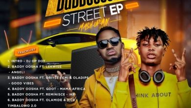 Photo of DJ OP Dot – Baddy Oosha Street EP (Mash-Up Mix)