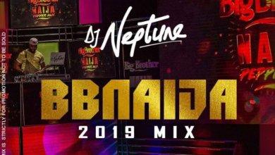 Photo of DJ Neptune – BBNaija 2019 Party Mix