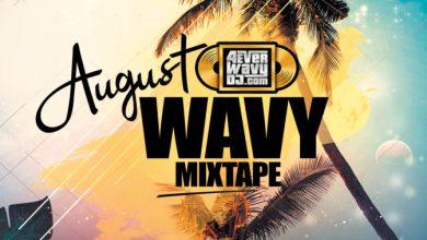 Photo of DJ Xbabz – August Wavy Mix