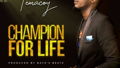 Photo of Temacoy – Champion For Life