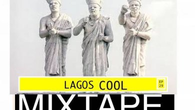 Photo of DJ Lawy – Lagos Cool Mix