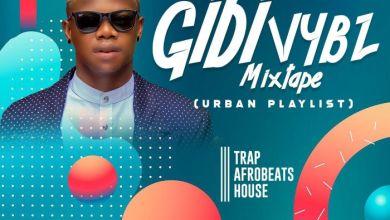 Photo of DJ Vibez – Gidi Vybz Mix (Urban Playlist)