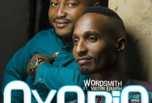 Photo of Wordsmith – Oyobio (Ft.Victor Edumoh)