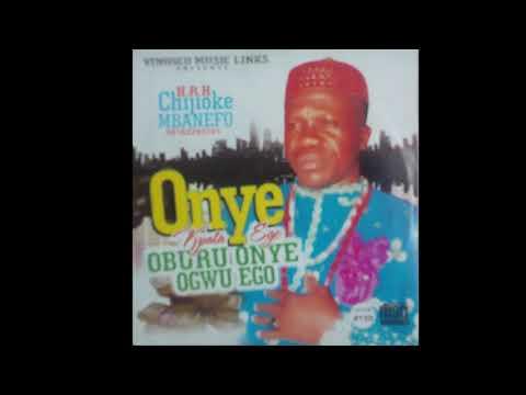 Full Album: Chijioke Mbanefo - Onye Kpata Ego - Igbo Nigerian Highlife Music