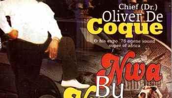 DOWNLOAD MP3 Chief Dr Oliver De Coque - Onye Ma Isi Ga echi